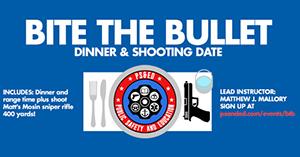 Bite The Bullet - Dinner & Shooting Date